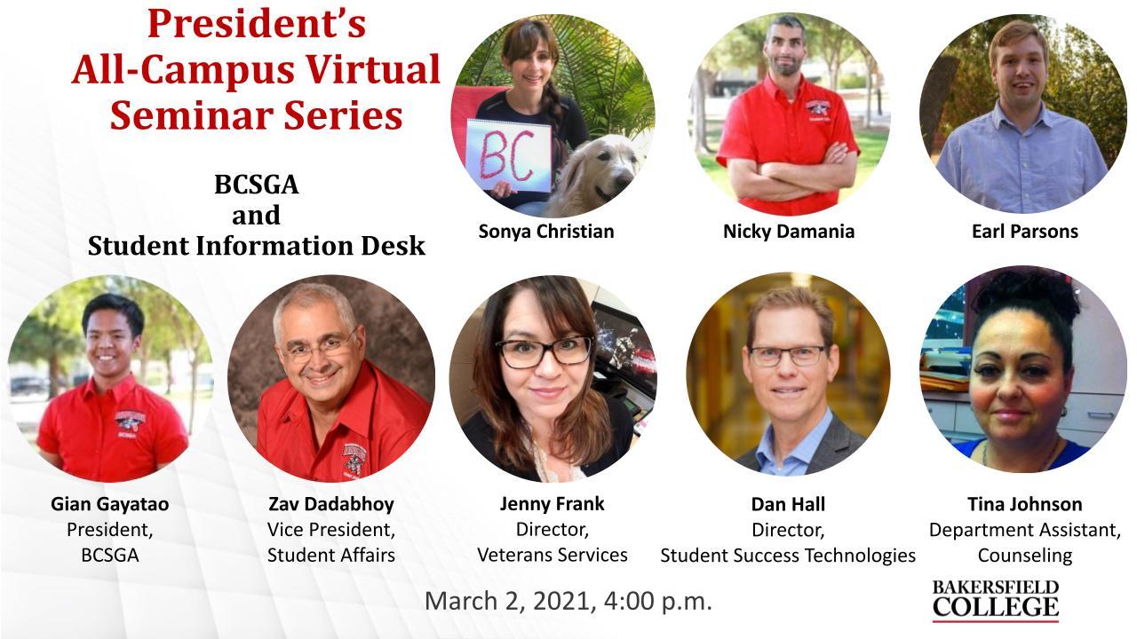 March 2, 2021 Virtual Forum Title Slide on BCSGA and the Student Information Desk showing Sonya Christian, Nicky Damania, Earl Parsons, Gian Gayatao, Zav Dadabhoy, Jenny Frank, Dan Hall, and Tina Johnson