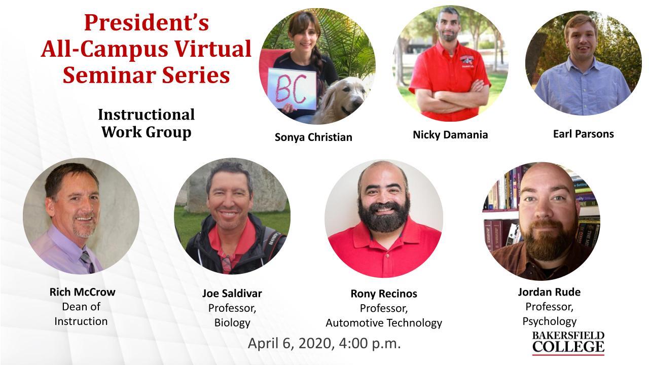 April 6, 2021 Virtual Forum title slide from Instructional Work Group showing Sonya Christian, Nicky Damania, Earl Parsons, Rich McCrow, Joe Saldivar, Rony Recinos and Jordan Rude