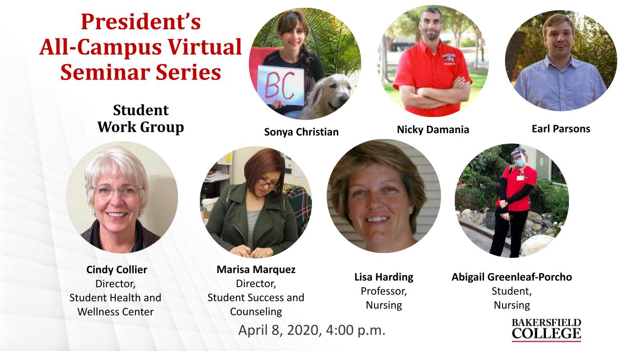 April 8, 2021 Virtual Forum Title Slide on Student Work Group showing Sonya Christian, Nicky Damania, Earl Parsons, Cindy Collier, Marisa Marquez, Lisa Harding, and Abigal Greenleaf-Porcho