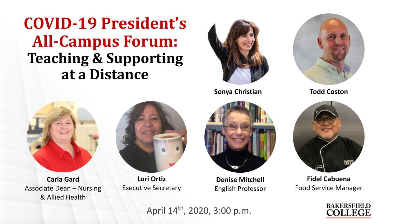 April 14, 2020 Teaching & Supporting at a Distance Virtual Forum title slide showing Sonya Christian, Todd Coston, Carla Gard, Lori Ortiz, Denise Mitchell, and Fidel Cabuena