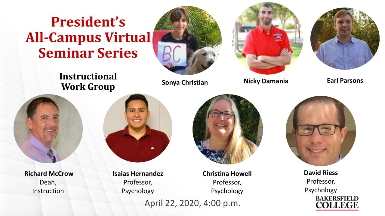 April 22, 2021 Virtual Forum Title Slide for Instructional Work Group showing Sonya Christian, Nicky Damania, Earl Parsons, Richard McCrow, Isaias Hernandez, Christina Howell, and David Riess