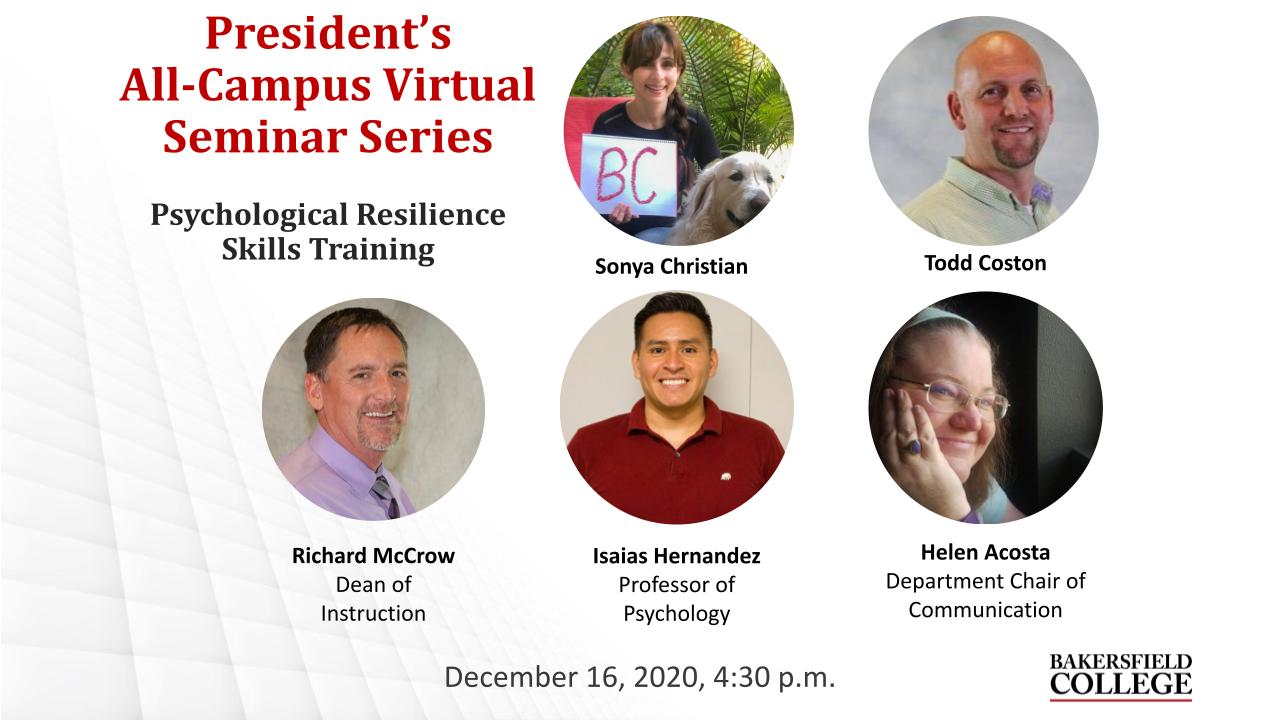 December 16, 2020 Virtual Forum on Psychological Resilience Skills Training title slide showing speakers Sonya Christian, Todd Coston, Richard McCrow, Isaias Hernandez, and Helen Acosta