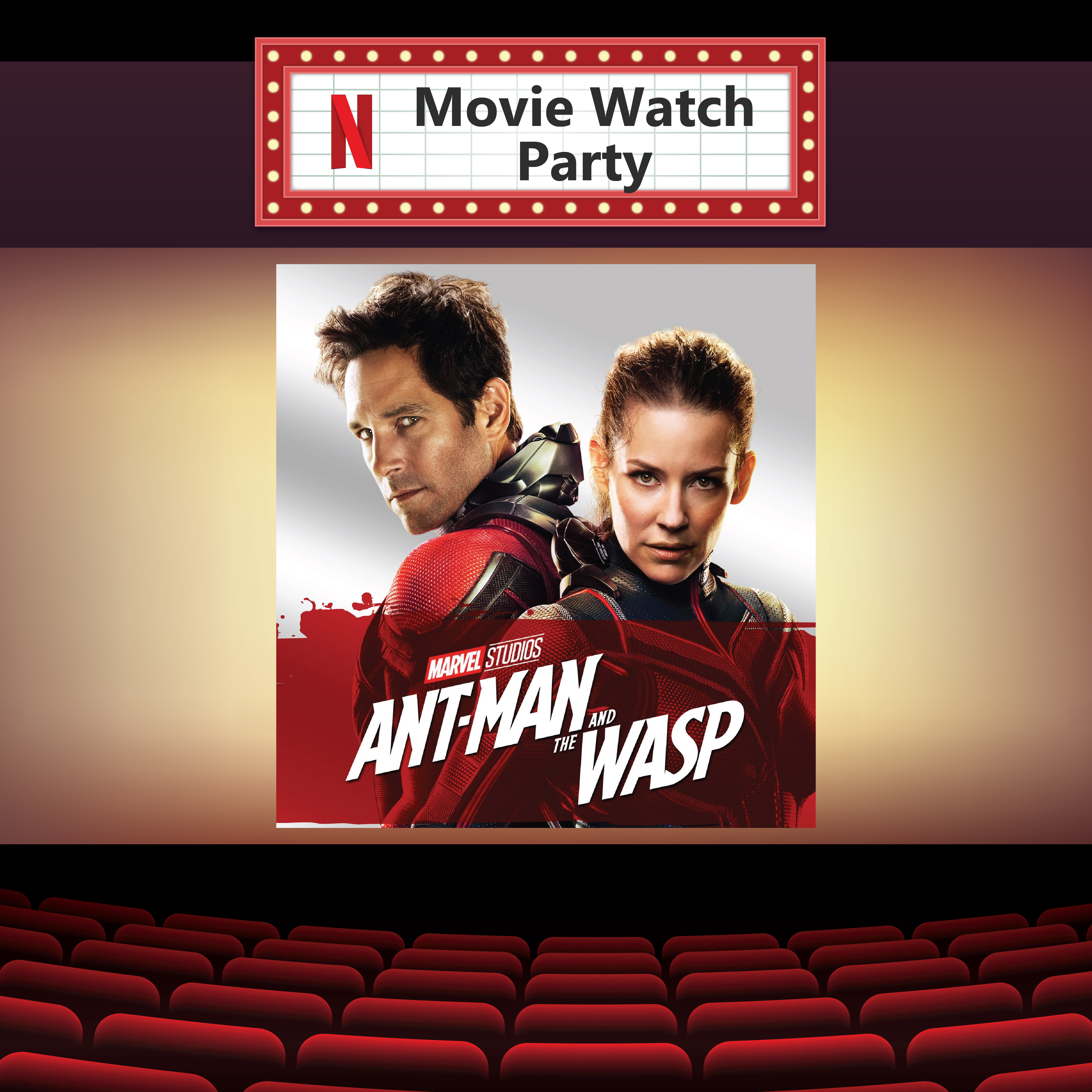 Ant-Man and the Wasp Netflix Party