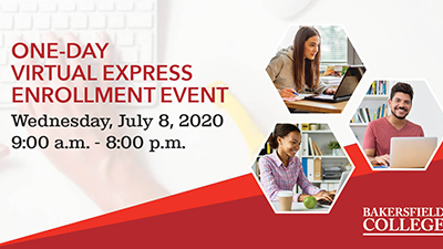One Day Virtual Express Enrollment Event Wednesday July 8, 2020 9 a.m. to 8 p.m.