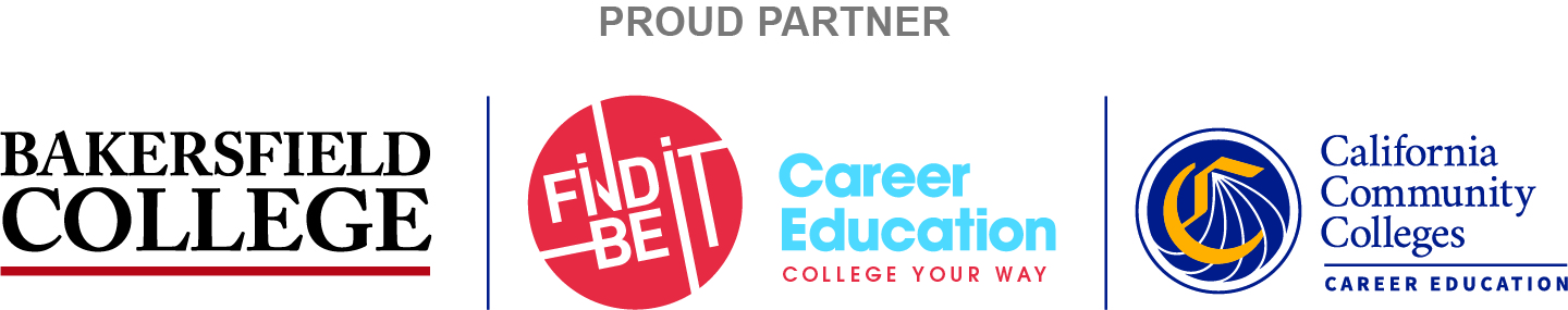 Proud Partner Bakersfield College, Find It Be It Career Education College Your Way, California Community Colleges Career Education