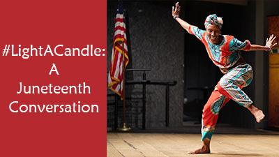 #LightACandle: A Juneteenth Conversation