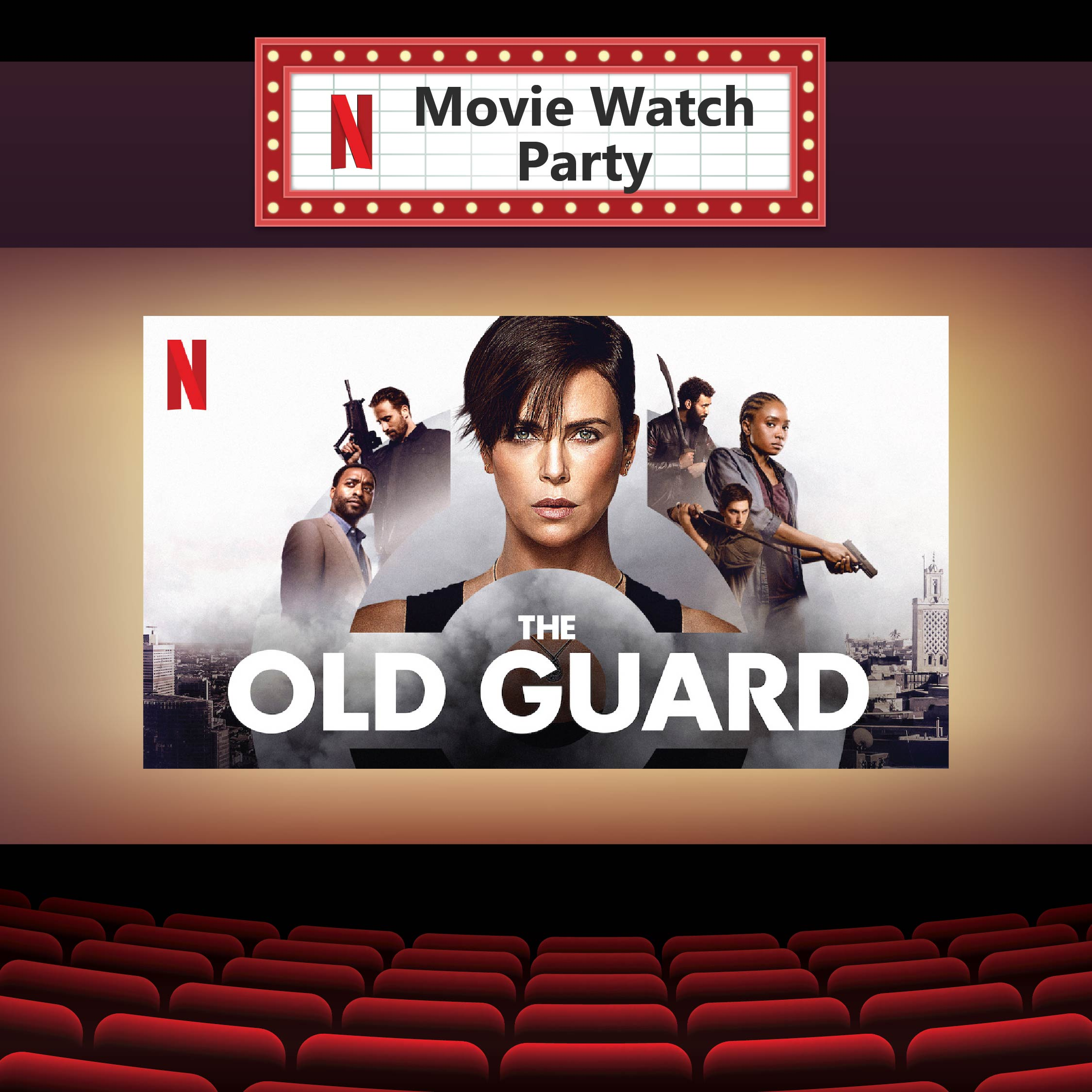 Old Guard Netflix Watch Party