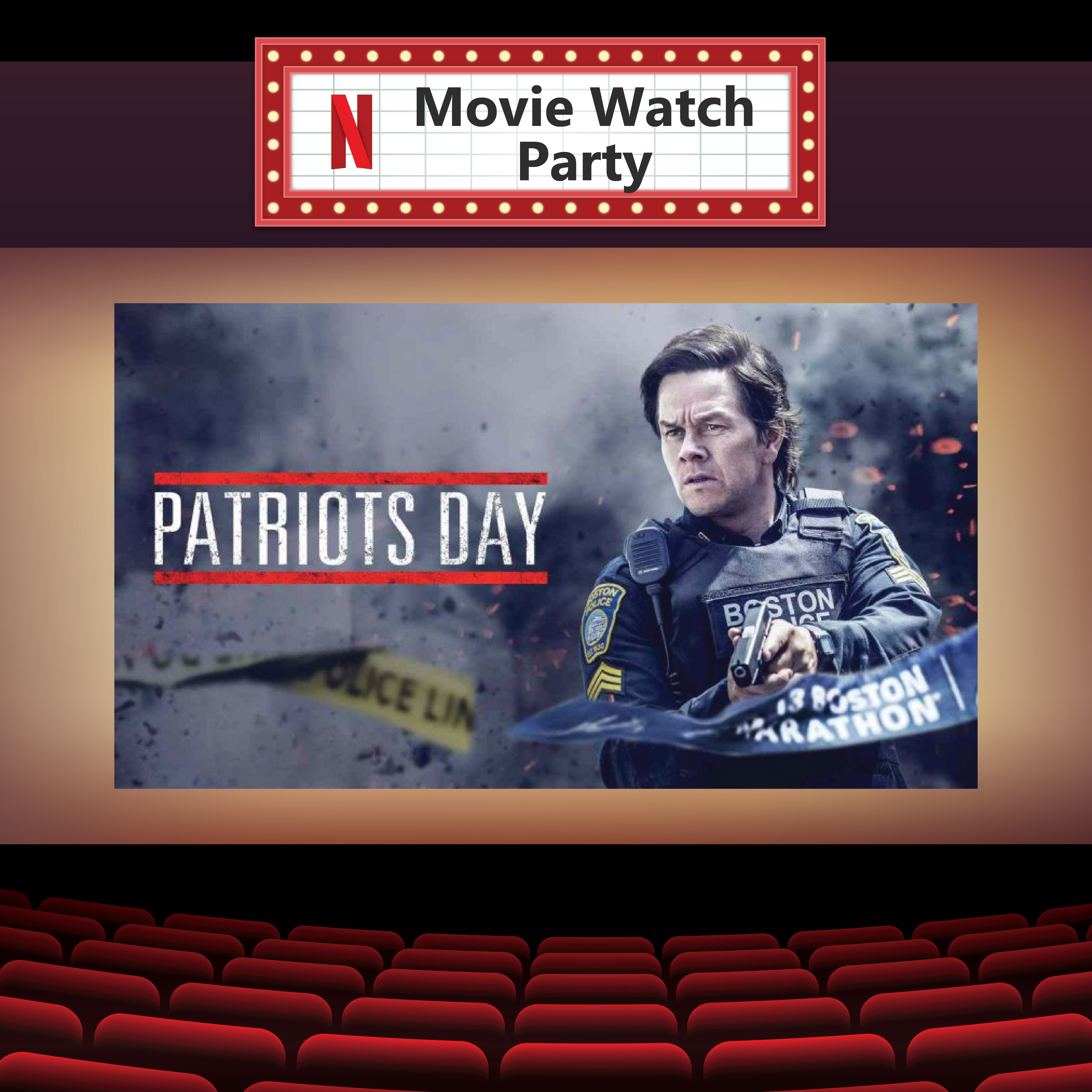 Patriots Day Netflix Watch Party