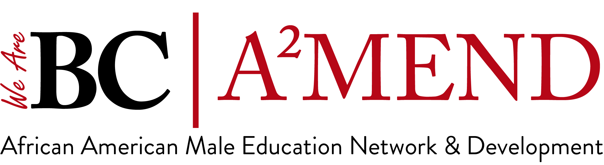 We are BC A2MEND African American Male Education Network and Development logo.