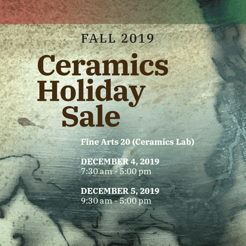 Fall 2019 Ceramics Holiday Sale