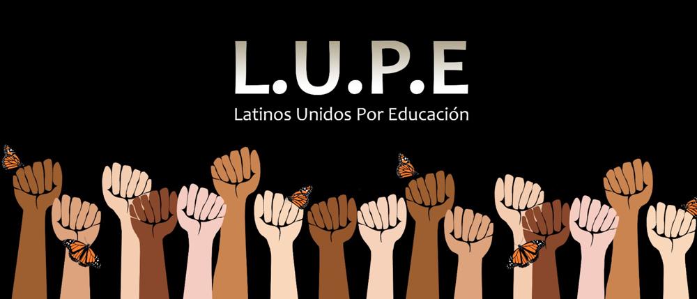LUPE Student Organization.