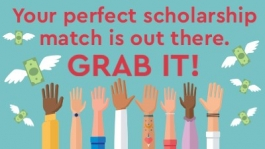 Your perfect scholarship match is out there, Grab It!