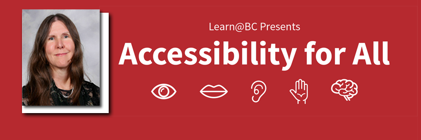 Learn at BC presents Accessibility for All