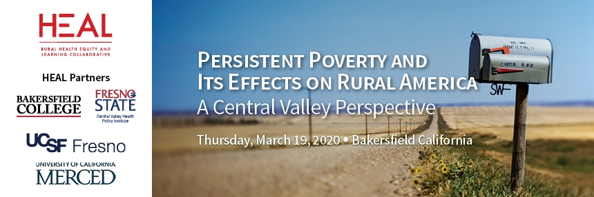 Persistent Poverty and Its Effects on Rural America: A Central Valley Perspective