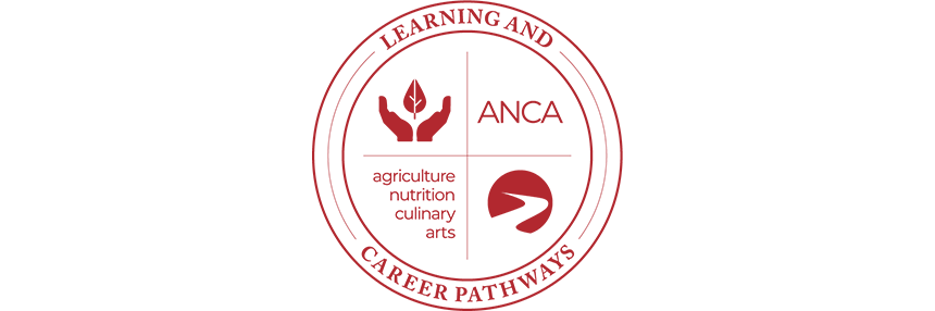 Learning & Career Pathways Agriculture Nutrition & Culinary Arts ANCA, logo.