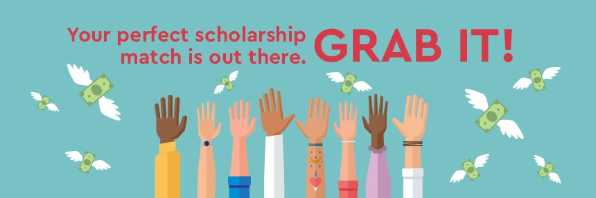 your perfect scholarship match is out there. Grab it!