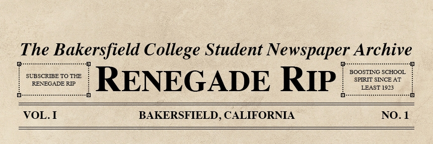 Renegade Rip Bakersfield College Student Newspaper Archive.