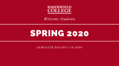 Welcome students spring 2020 semester begins 1/18/2020.