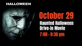 Haunted Halloween Drive-In Movie Night, October 29, 2021