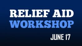 Relief Aid Workshop - June 17
