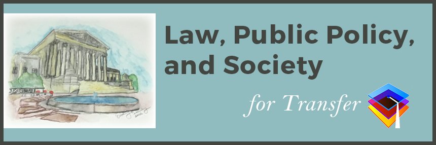 Law, Public Policy, and Society degree for Transfer