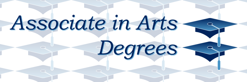 Associate in Arts Degrees