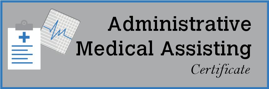 Administrative Medical Assisting Certificate