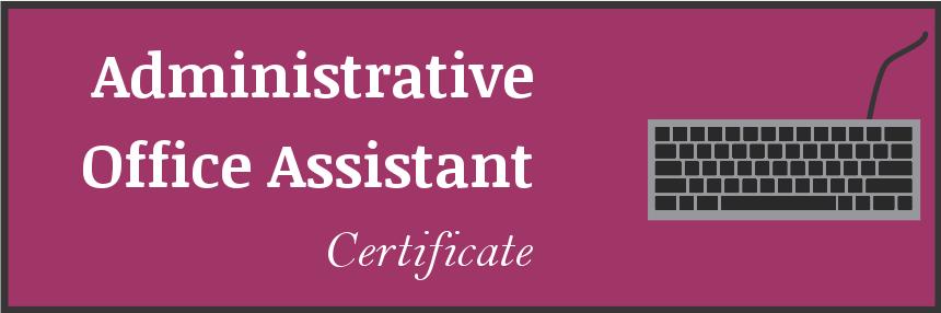 Business Office Technology Administrative Office Asst Certificate