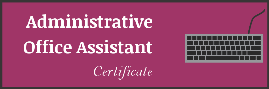 Business Office Technology Administrative Office Asst Certificate
