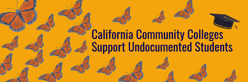California Community Colleges Support Undocumented Students