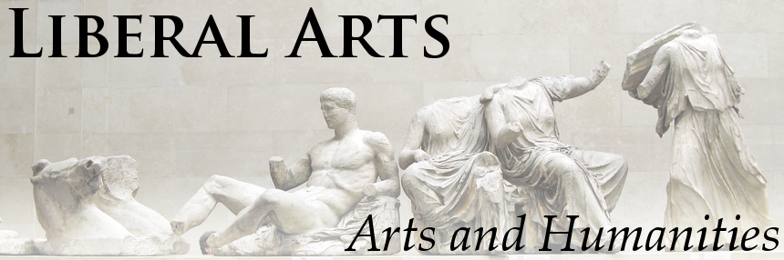Liberal Arts: Arts and Humanities