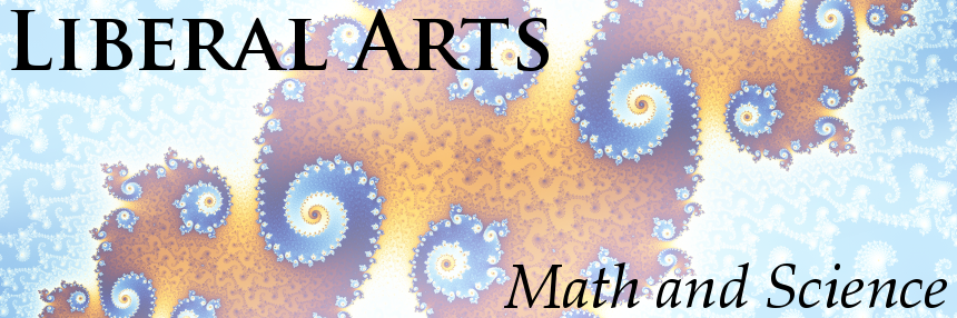 Liberal Arts: Math and Science