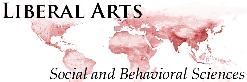 Liberal Arts: Social and Behavioral Sciences