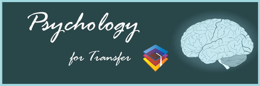 Psychology for Transfer