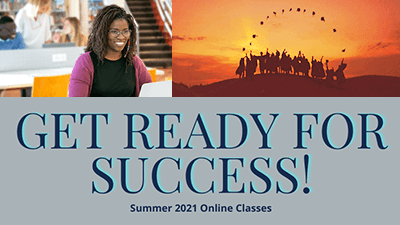 Get Ready for Success - Summer 2021 Online Classes