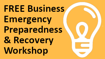 FREE Business Emergency Preparedness and Recovery Workshop