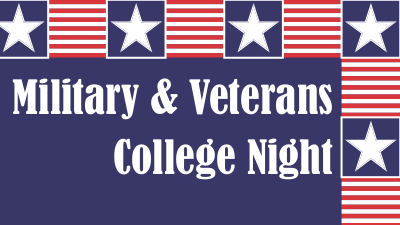 Military and Veterans College Night