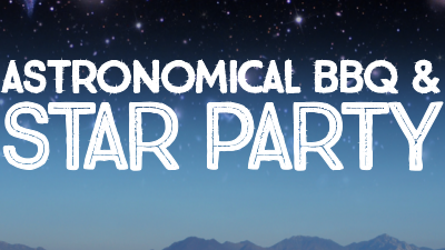 Astronomical BBQ and Star Party Slated for Sept. 30th