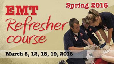 Spring 2016 EMT Refresher course