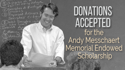 Donations accepted for the Andy Messchaert Memorial Endowed Scholarship