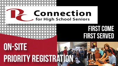 PC Connection for High School Seniors, on-site Priority Registration